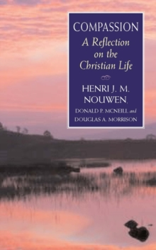 Compassion : A Reflection on the Christian Life, Paperback Book