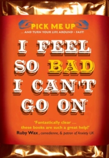 I Feel So Bad I Can't Go on, Paperback Book