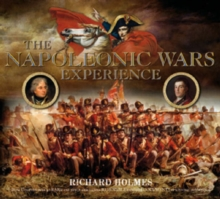 The Napoleonic Wars Experience, Hardback Book