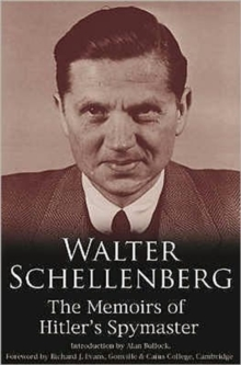 Walter Schellenberg : The Memoirs of Hitler's Spymaster, Hardback Book