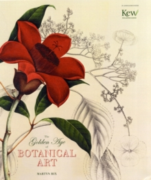 Golden Age of Botanical Art, Hardback