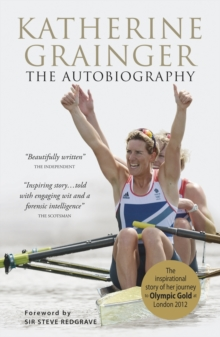 Katherine Grainger : The Autobiography, Paperback