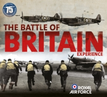 The Battle of Britain Experience, Hardback