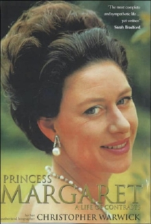 Princess Margaret : A Life of Contrasts, Paperback