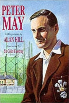 Peter May : The Authorised Biography, Hardback Book
