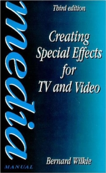 Creating Special Effects for TV and Video, Paperback