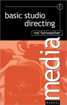 Basic Studio Directing, Paperback Book