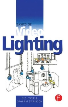 Basics of Video Lighting, Paperback