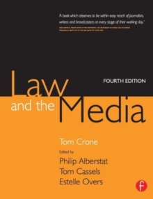 Law and the Media : An Everyday Guide for Professionals, Paperback