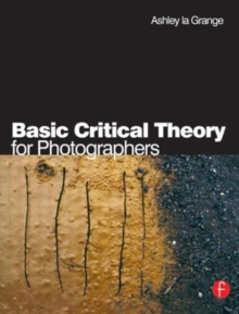 Basic Critical Theory for Photographers, Paperback