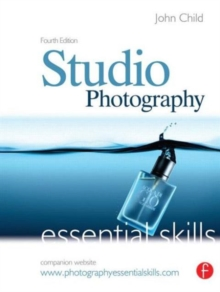 Studio Photography : Essential Skills, Paperback