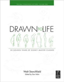 Drawn to Life: 20 Golden Years of Disney Master Classes : Volume 1: The Walt Stanchfield Lectures, Paperback