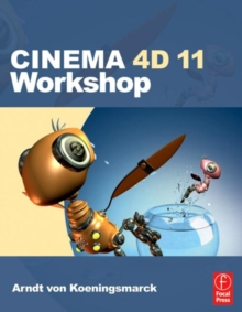 CINEMA 4D 11 Workshop, Paperback Book