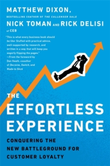The Effortless Experience, Theustomer Loyalty,, Paperback Book