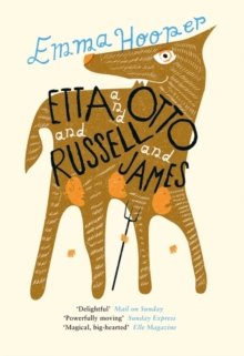 Etta and Otto and Russell and James, Hardback