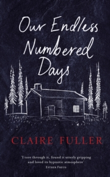 Our Endless Numbered Days, Hardback Book