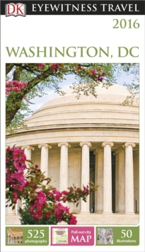 DK Eyewitness Travel Guide: Washington, D.C., Paperback