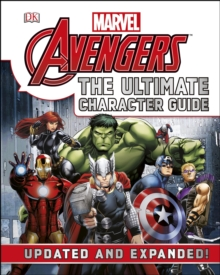 Marvel the Avengers the Ultimate Character Guide, Hardback