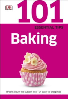 101 Essential Tips Baking, Paperback