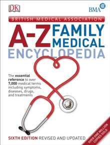 BMA A-Z Family Medical Encyclopedia, Hardback Book