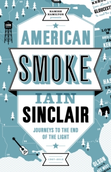 American Smoke : Journeys to the End of the Light, Hardback