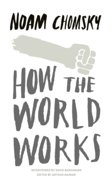 How the World Works, Paperback