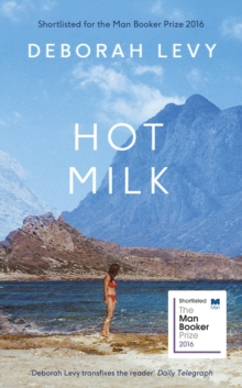 Hot Milk, Hardback Book