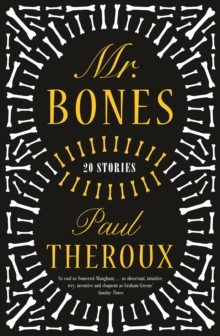 Mr Bones : Twenty Stories, Hardback