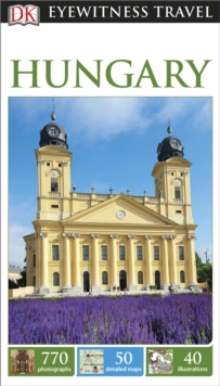 DK Eyewitness Travel Guide: Hungary, Paperback