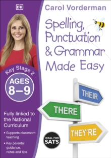 Made Easy Spelling, Punctuation and Grammar (KS2) : Ages 8-9, Paperback