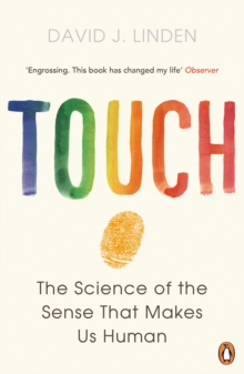 Touch : The Science of the Sense That Makes Us Human, Paperback