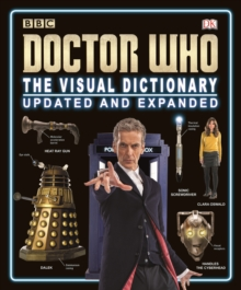 Doctor Who the Visual Dictionary Updated and Expanded, Hardback