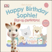 Sophie La Girafe Pop-Up Peekaboo Happy Birthday Sophie!, Board book