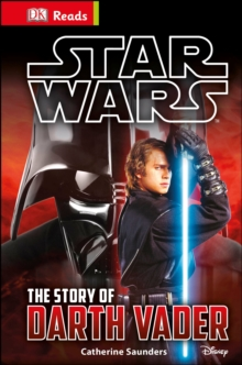 Star Wars the Story of Darth Vader, Hardback Book