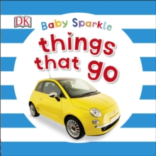 Baby Sparkle Things That Go, Board book