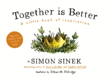 Together is Better : A Little Book of Inspiration, Hardback