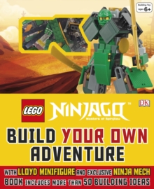 LEGO Ninjago Build Your Own Adventure, Hardback
