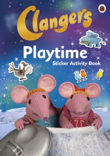 Clangers: Playtime Sticker Activity Book, Paperback