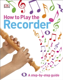 How to Play the Recorder, Hardback Book