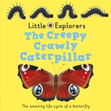 The Creepy, Crawly Caterpillar: Ladybird Little Explorers, Board book