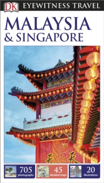 DK Eyewitness Travel Guide: Malaysia & Singapore, Paperback