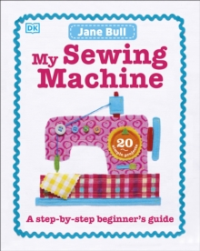 My Sewing Machine Book, Hardback
