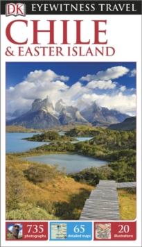 DK Eyewitness Travel Guide: Chile & Easter Island, Paperback