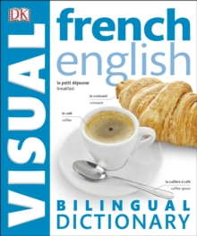 French-English Bilingual Visual Dictionary, Paperback