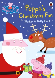 Peppa Pig: Peppa's Christmas Fun Sticker Activity Book, Paperback