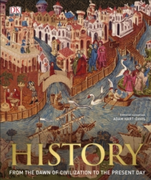 History : From the Dawn of Civilization to the Present Day, Hardback Book