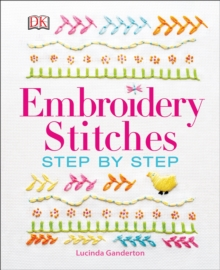 Embroidery Stitches Step-by-Step, Hardback