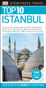 Istanbul: Eyewitness Top 10 Travel Guide, Paperback Book