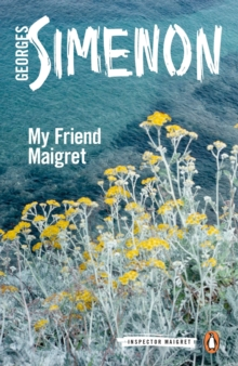 My Friend Maigret, Paperback Book