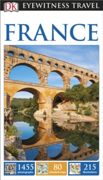 DK Eyewitness Travel Guide: France, Paperback